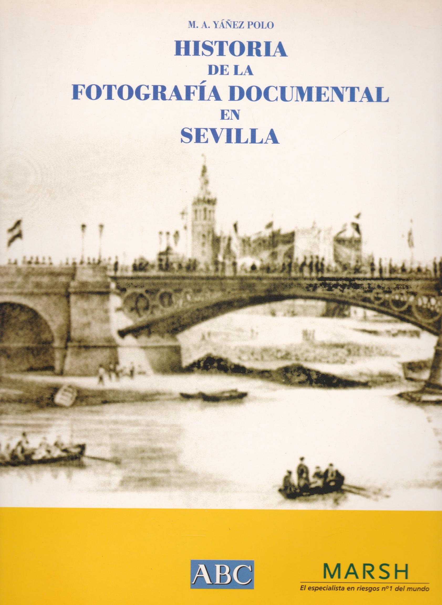 Historia de la Fotografia Documental en Sevilla