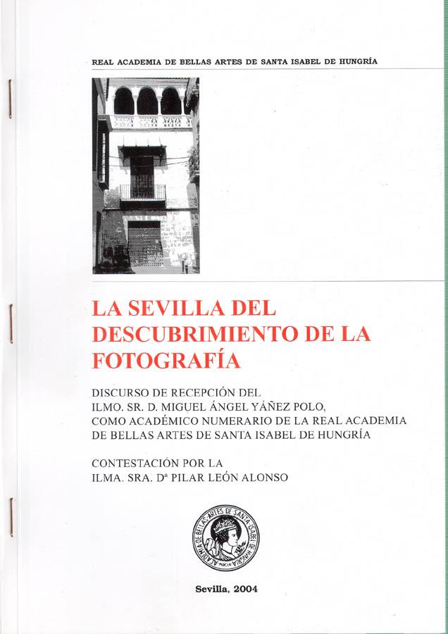 La Sevilla del descubrimiento de la fotografía