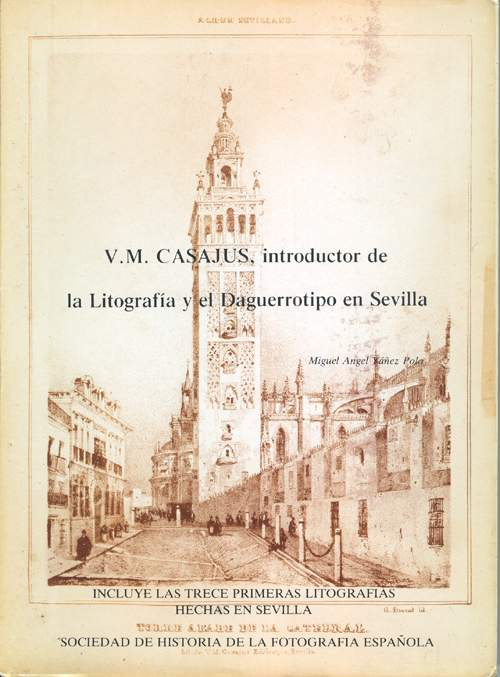Casajús, introductor de la Litografía y Daguerrotipo en Sevilla