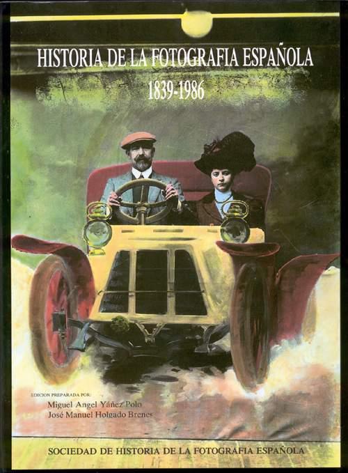 Historia de la Fotografía Española 1839-1986