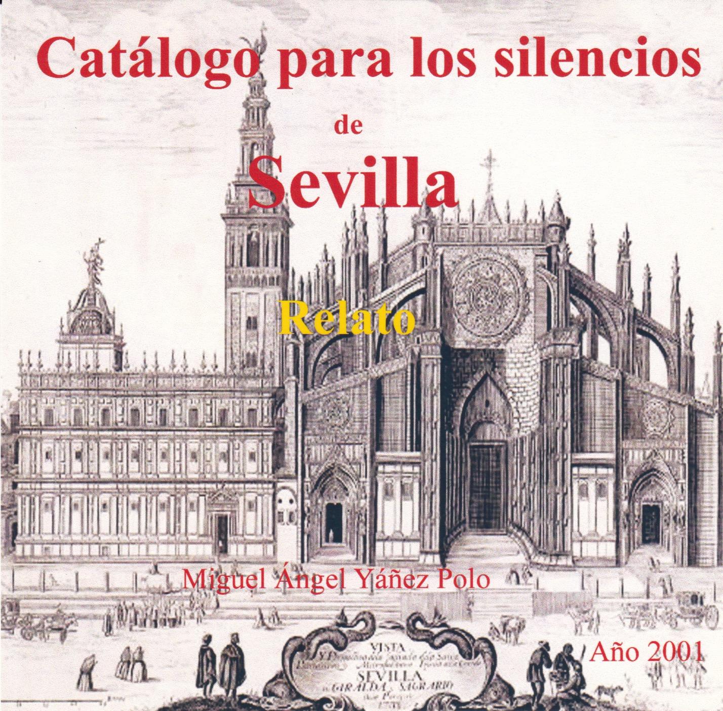 Catálogo para los silencios de Sevilla