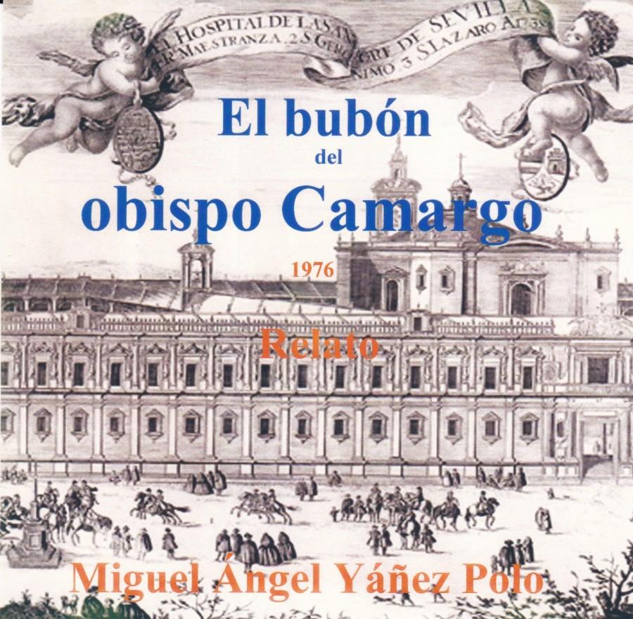El bubón del obispo Camargo