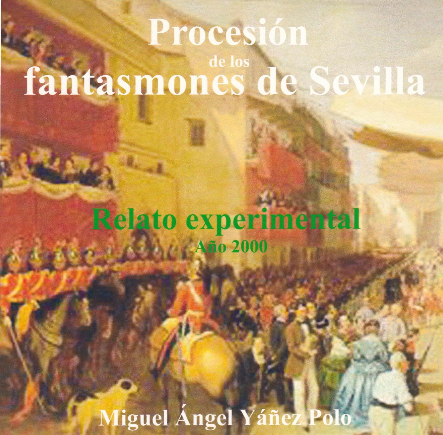 Procesión de los fantasmones de Sevilla